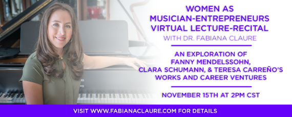 "Invitation to join me as I present virtual lecture-recital ""Women as Musician-Entrepreneurs"""